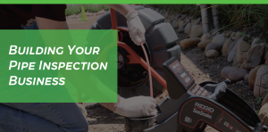 Building Your Pipe Inspection Header Image